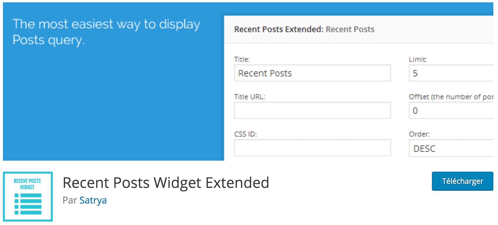 Notre avis sur Recent Posts Widget Extended meilleur plugin WP gratuit pour afficher vos derniers articles WordPress via un widget