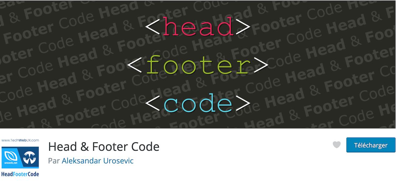 Avis sur Head & Footer Code plugin gratuit indispensable pour insérer du code dans l'entête et le pied de page de WordPress