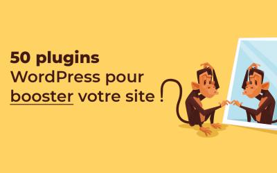 Quels sont les plugins indispensables à installer sur WordPress?