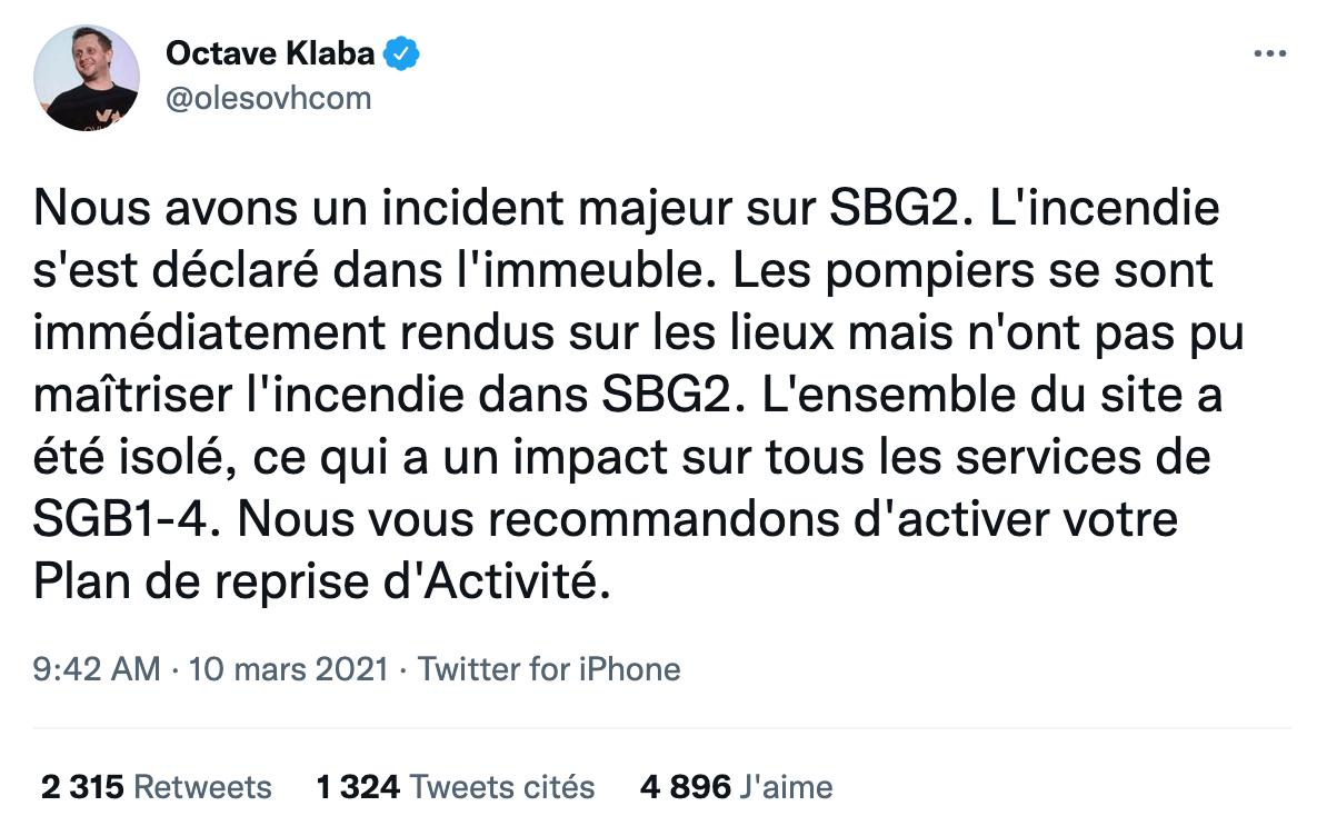 Tweet d'Octave Klaba OVHCloud qui annonce l'incendie à Strasbourg SBG2